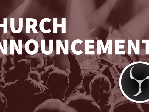 Add Church Announcements to the Live Stream