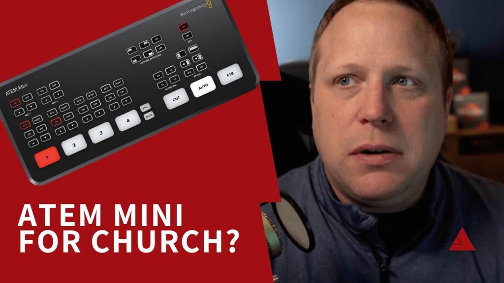 Atem Mini for Church Live Stream