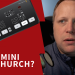 Atem Mini for Church Live Stream