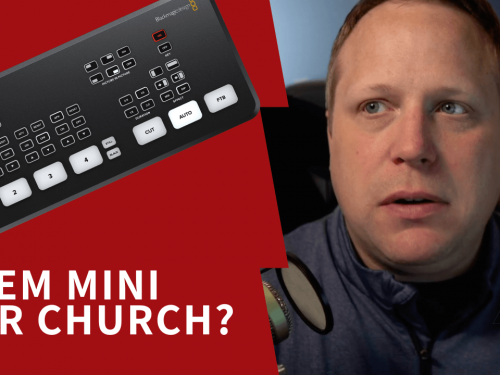 Using the Atem Mini for Church Live Streaming
