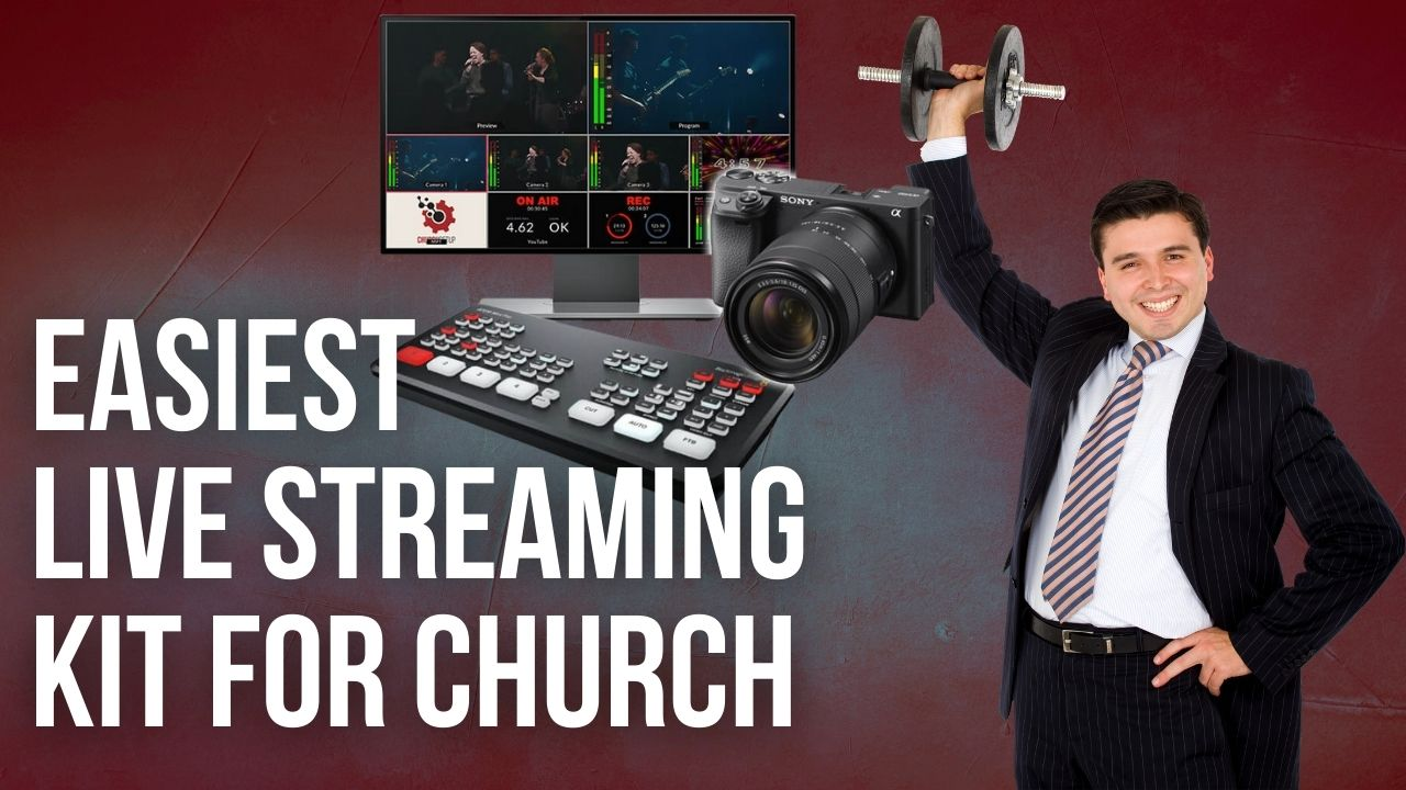 Simple Live Streaming Kit or Church